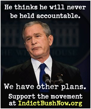 Click here to cast your vote now to indict George W. Bush and company!