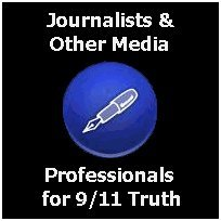 Click here to go to the 'Journalists & Other Media Professionals for 9/11 Truth' website!